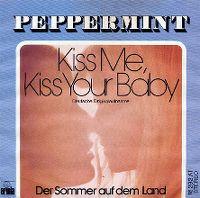 Cover Peppermint [DE] - Kiss Me, Kiss Your Baby